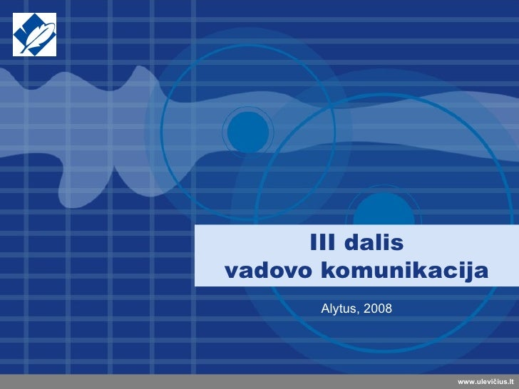 III dalis vadovo komunikacija Alytus, 2008