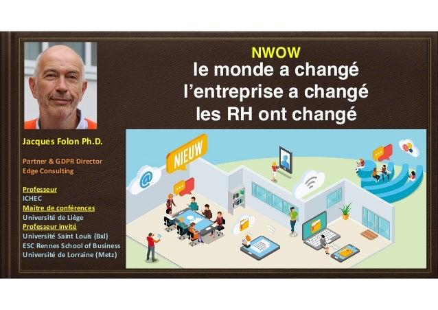 JacquesFolonPh.D. Partner&GDPRDirector EdgeConsulting Professeur ICHEC Maîtredeconférences Universitéde...