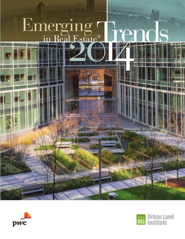 Emerging  Tre Tren Trends ren  2014  in Real Estate®  EmergTrends US 2014_C1_4.indd 3  10/18/13 2:10 PM