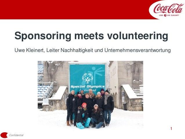 Confidential1Sponsoring meets volunteeringUwe Kleinert, Leiter Nachhaltigkeit und Unternehmensverantwortung