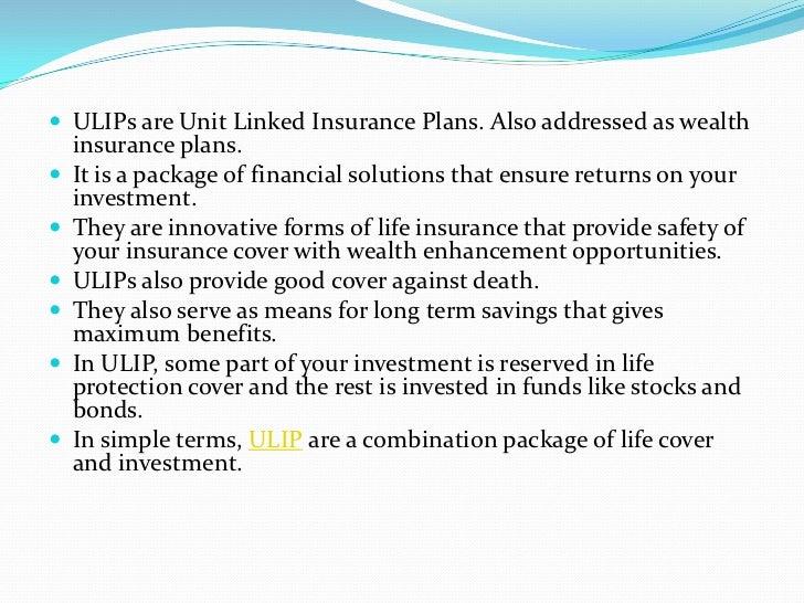 Unit Linked Insurance Plan - ULIP