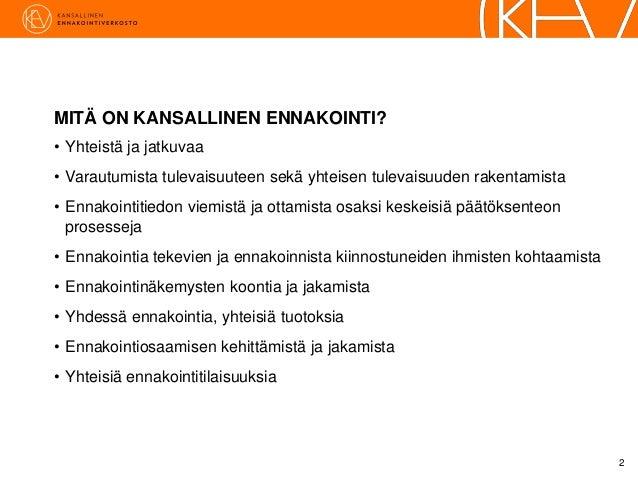Ulla Rosenström, Valtioneuvoston kanslia - Foresight Friday 10.4.2015 Slide 2