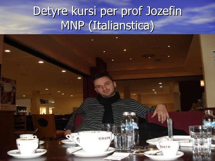 Detyre kursi per prof Jozefin MNP (Italianstica)