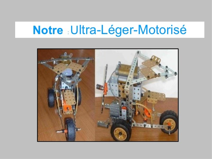 Notre : Ultra-Léger-Motorisé