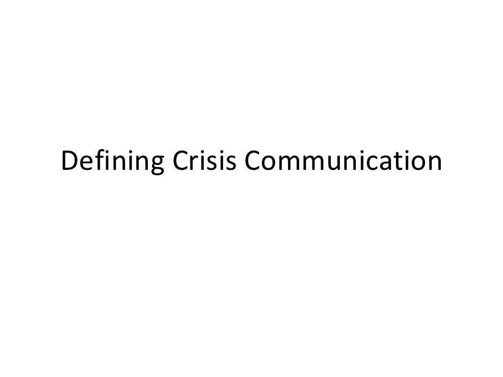 Defining Crisis Communication