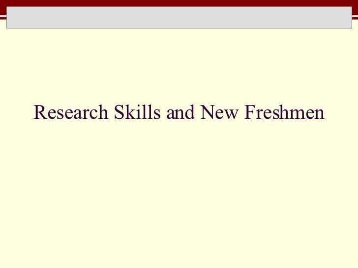 Research Skills and New Freshmen