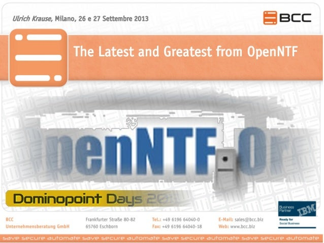 Ulrich Krause, Milano, 26 e 27 Settembre 2013  The Latest and Greatest from OpenNTF