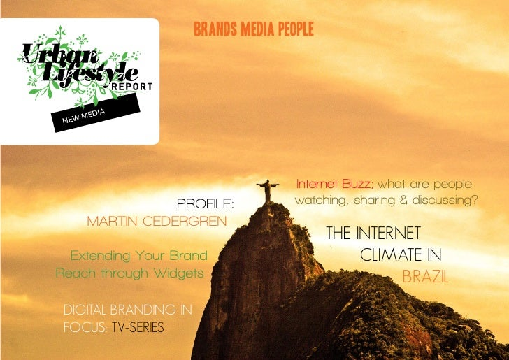 BRANDS MEDIA PEOPLE                                           Internet Buzz; what are people                PROFILE:      ...