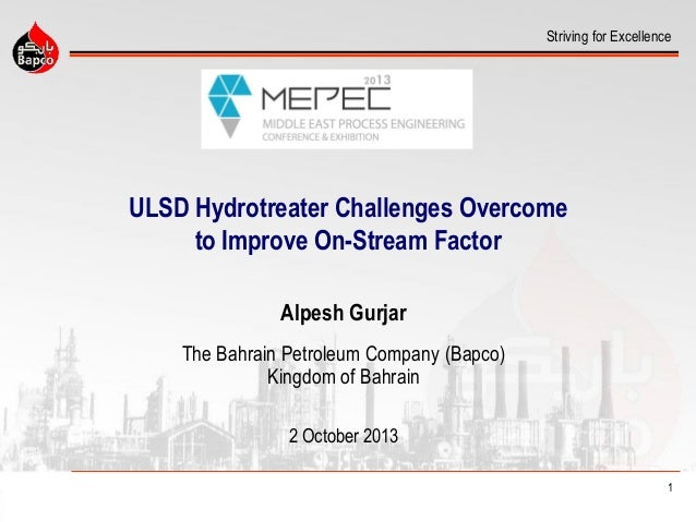 UlSD Hydrotreater Challenges Overcome to Improve on Stream Factor - M…
