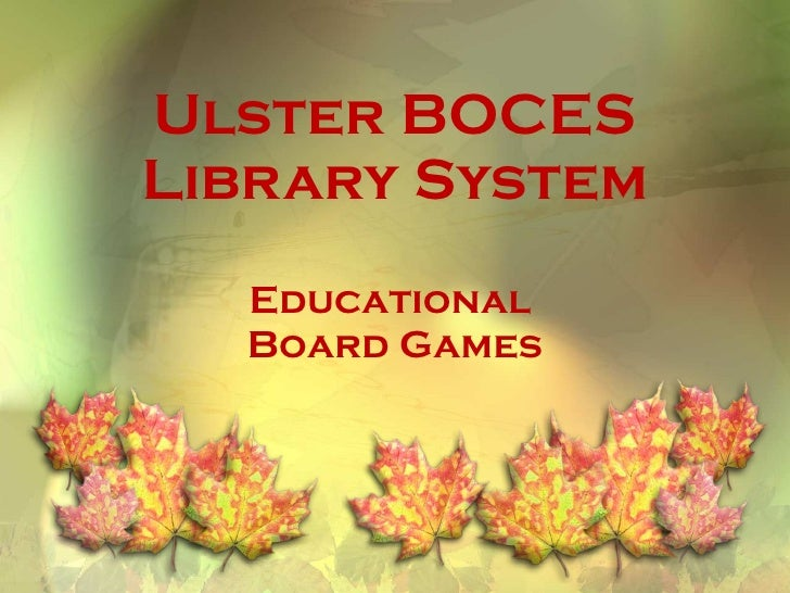 Ulster BOCES Library System Educational  Board Games