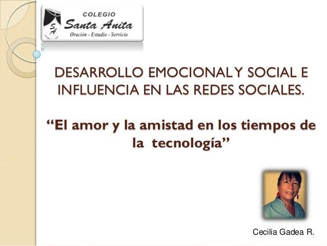 """DESARROLLO EMOCIONAL Y SOCIAL E INFLUENCIA EN LAS REDES SOCIALES. """"El amor y la amistad en los tiempos de la tecnología""""  ..."""