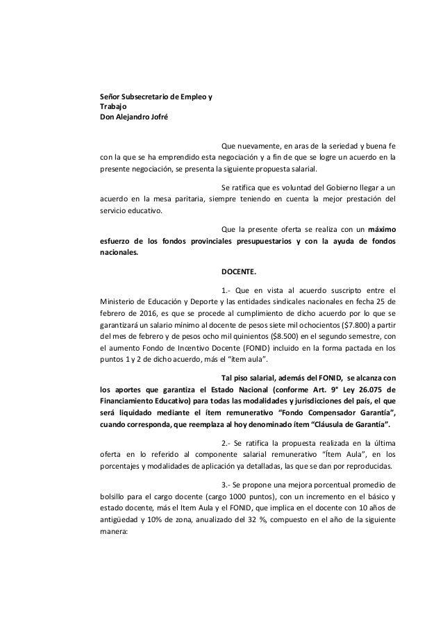 Señor Subsecretario de Empleo y Trabajo Don Alejandro Jofré Que nuevamente, en aras de la seriedad y buena fe con la que s...
