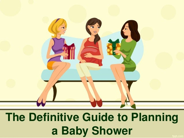 the definitive guide to planning a baby shower