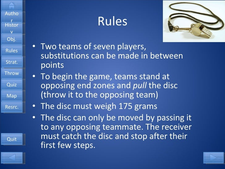 Rules <ul><li>Two teams of seven players, substitutions can be made in between points </li></ul><ul><li>To begin the game,...