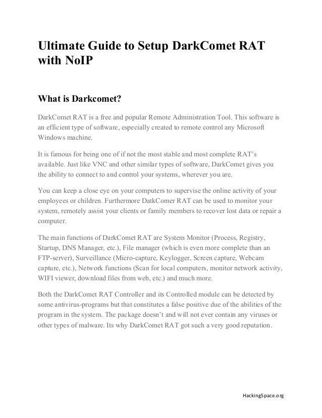 Ultimate Guide to Setup DarkComet RAT with NoIP What is Darkcomet? DarkComet RAT is a free and popular Remote Administrati...