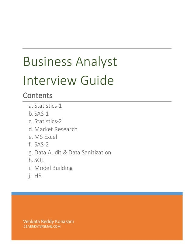 Business AnalystInterview GuideContents  a. Statistics-1  b. SAS-1  c. Statistics-2  d. Market Research  e. MS Excel  f. S...