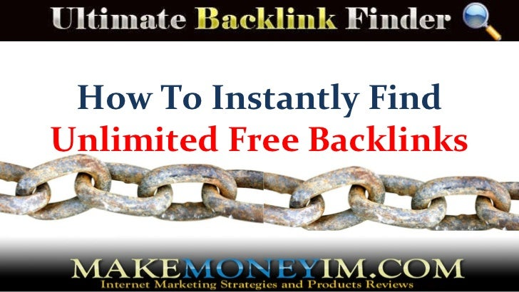 How To Instantly Find  Unlimited Free Backlinks