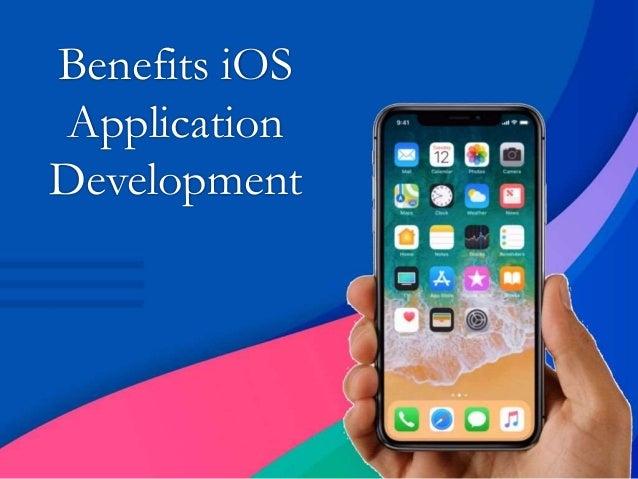 Benefits iOS Application Development