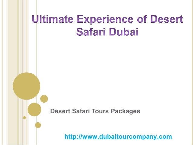 Desert Safari Tours Packages http://www.dubaitourcompany.com