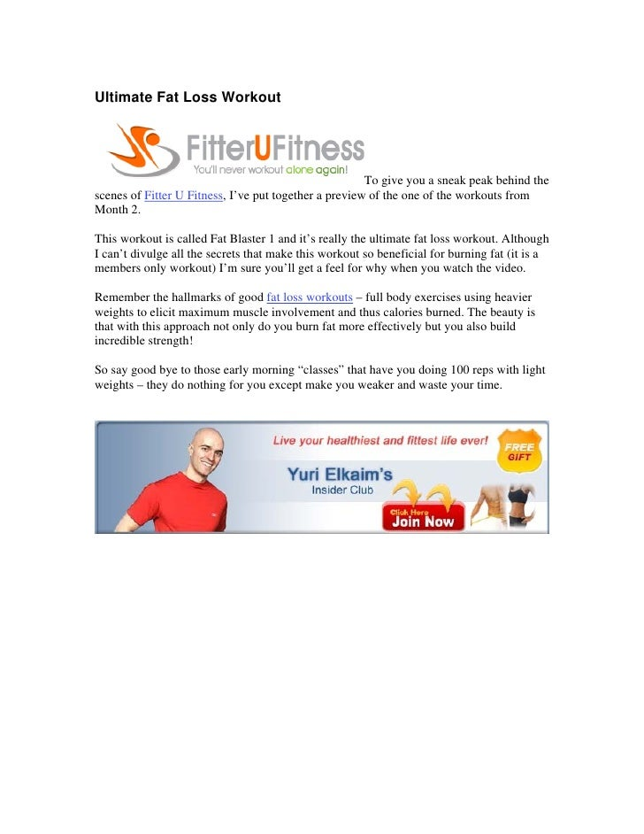 Ultimate Fat Loss Workout                                                            To give you a sneak peak behind the s...