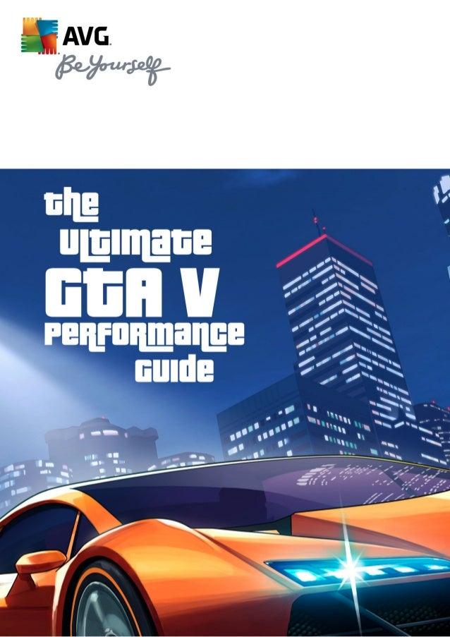 Ultimate GTA V Performance Guide
