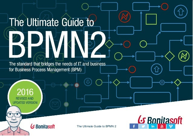 1 The Ultimate Guide to BPMN 2