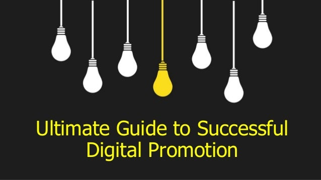 Ultimate Guide to Successful Digital Promotion