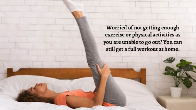 Here are ten superb workout ideas, which you can easily do at the convenience of your own home.