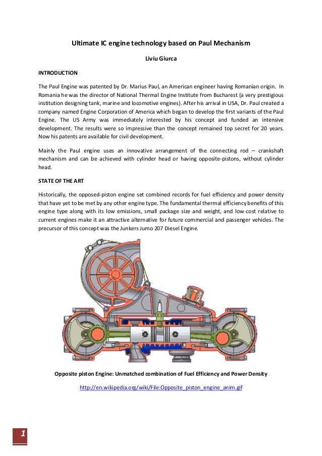 1  Ultimate IC engine technology based on Paul Mechanism  Liviu Giurca  INTRODUCTION  The Paul Engine was patented by Dr. ...