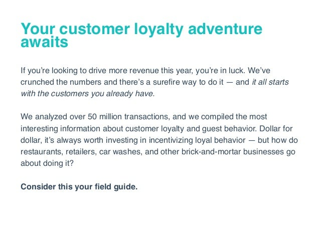The Ultimate Guide to Customer Loyalty in 2017 Slide 3