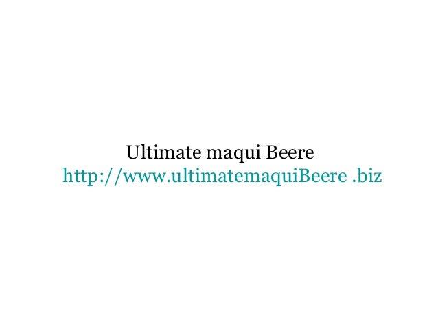 Ultimate maqui Beere http://www.ultimatemaquiBeere .biz