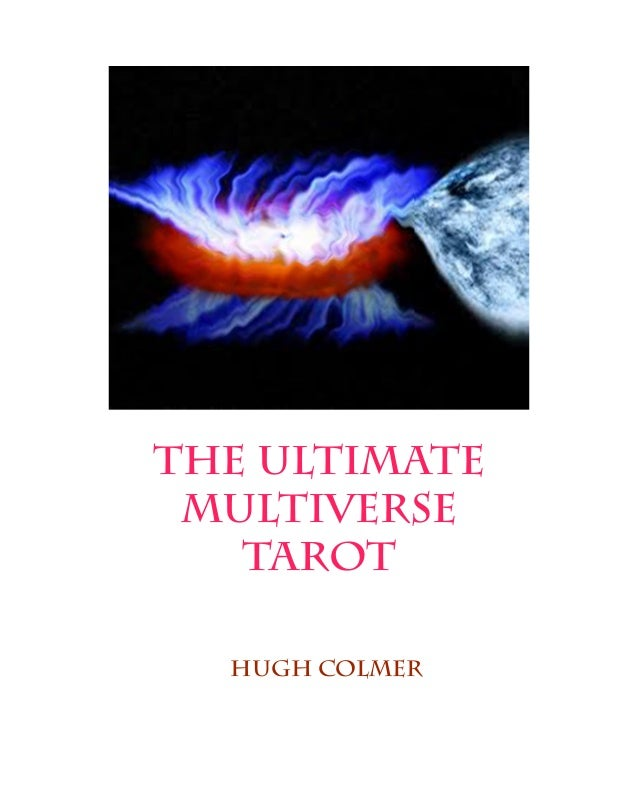 the ultimate multiverse tarot Hugh colmer