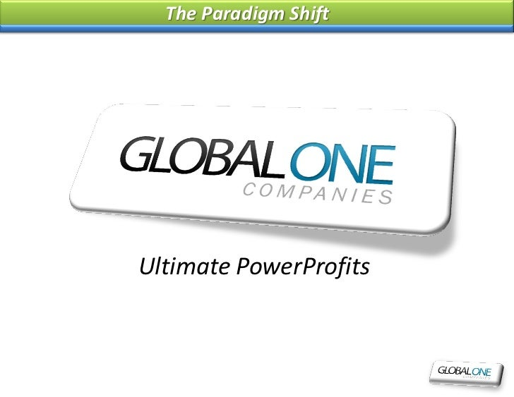 The Paradigm ShiftUltimate PowerProfits