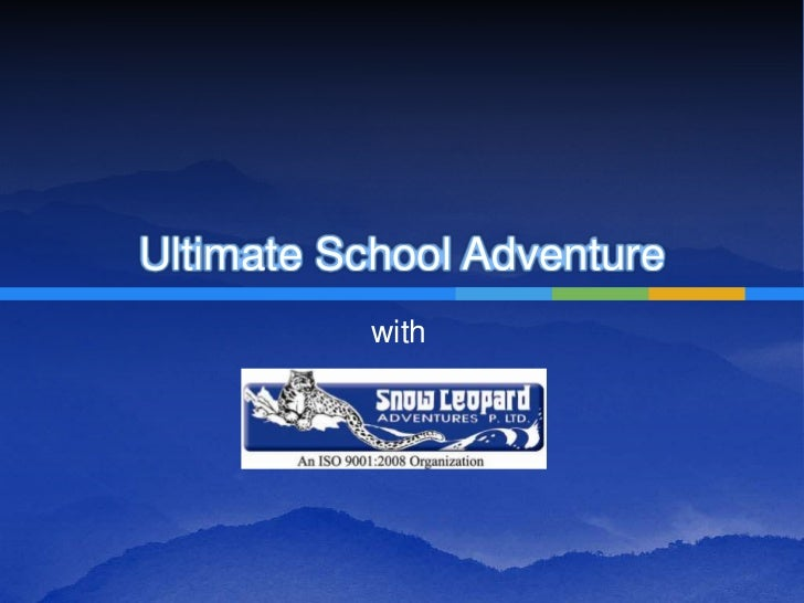 Ultimate School Adventure <br />with<br />