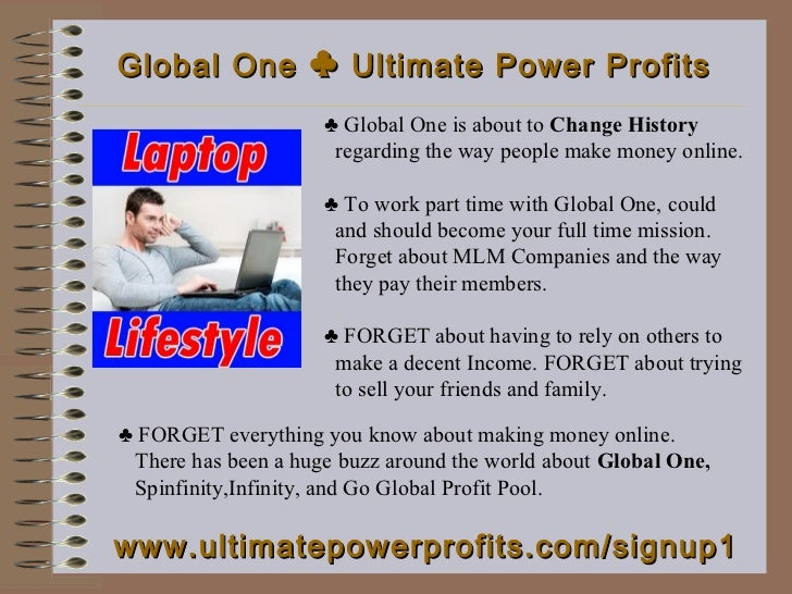 Global One ♣ Ultimate Power Profits                     ♣ Global One is about to Change History                      regar...