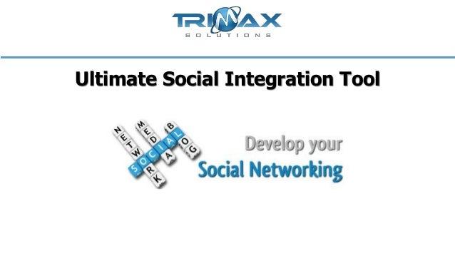Ultimate Social Integration Tool