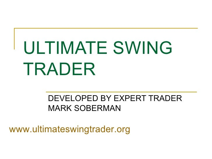 Ultimate swing trader system