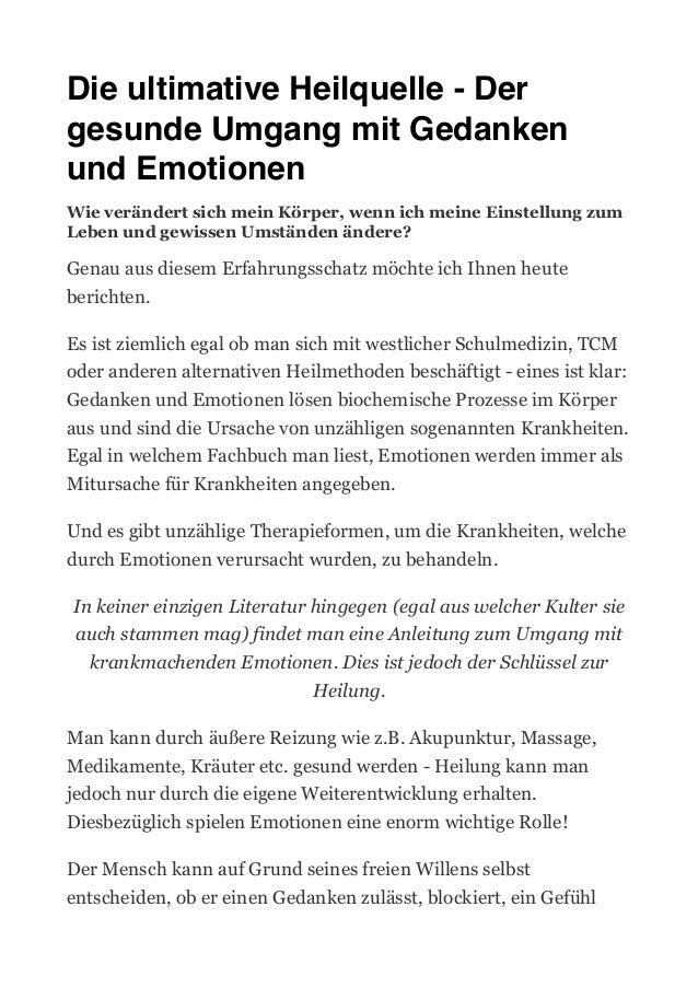Die ultimative Heilquelle - Der gesunde Umgang mit Gedanken und Emotionen Wie verändert sich mein Körper, wenn ich meine E...
