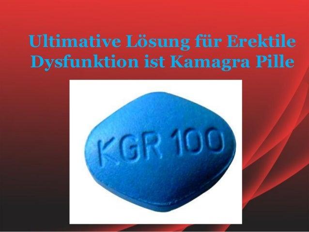 Ultimative Lösung für ErektileDysfunktion ist Kamagra Pille