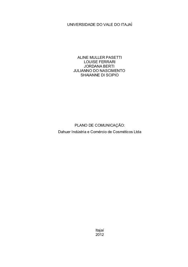 PLANO DE COMUNICAÇÃO: ANASOL - Dahuer Indústria e Comércio de Cosméticos Ltda