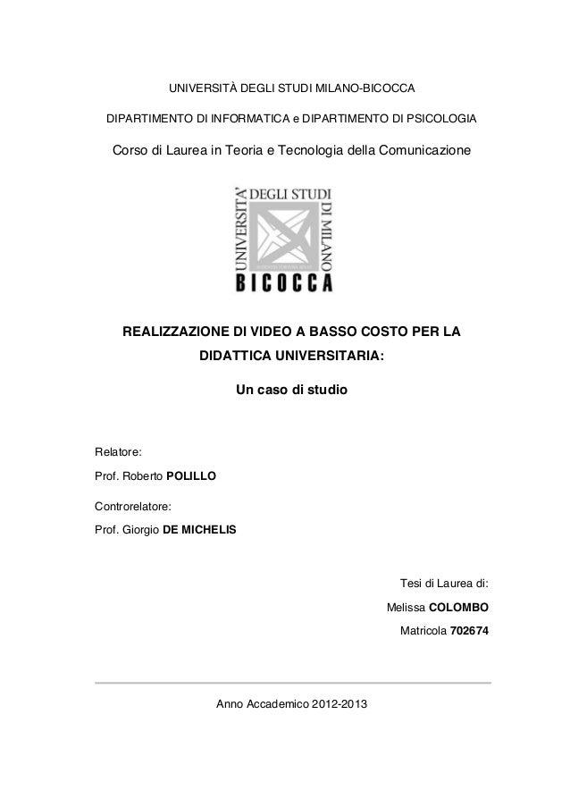 UNIVERSITÀ DEGLI STUDI MILANO-BICOCCA DIPARTIMENTO DI INFORMATICA e DIPARTIMENTO DI PSICOLOGIA  Corso di Laurea in Teoria ...