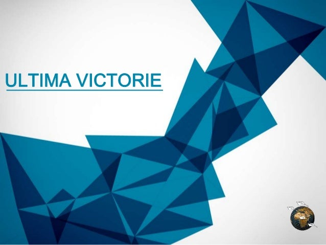 ULTIMA VICTORIE