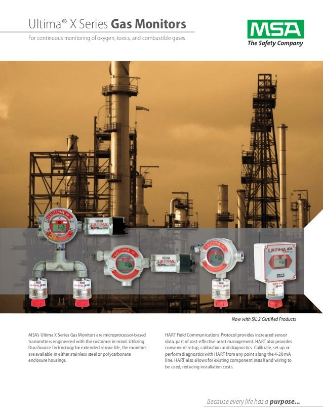 Ultima® X Series Gas Monitors For continuous monitoring of oxygen, toxics, and combustible gases Because every life has a ...