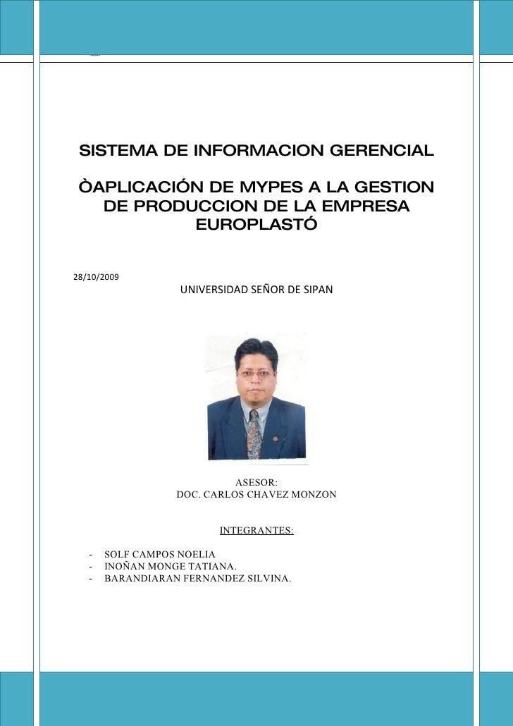 FACULTAD DE INGENIERIA, ARQUITECTURA Y URBANISMO-                   ESCUELA DE INGENIERIA INDUSTRIAL      SISTEMA DE INFOR...