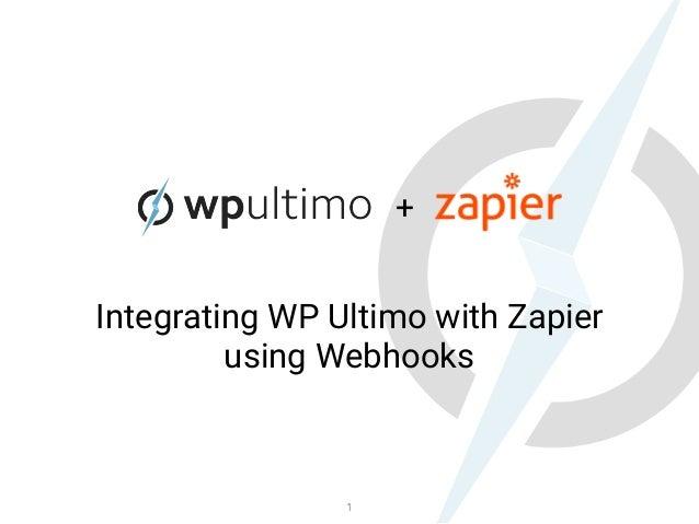 + Integrating WP Ultimo with Zapier using Webhooks 1