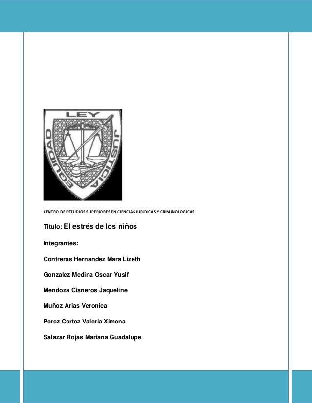 28 de enero de 2013     [CENTRO DE ESTUDIOS SUPERIORES EN CIENCIAS JURIDICAS Y CRIMINOLOGICAS]CENTRO DE ESTUDIOS SUPERIORE...