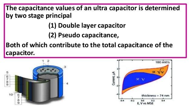 Ultra capacitors