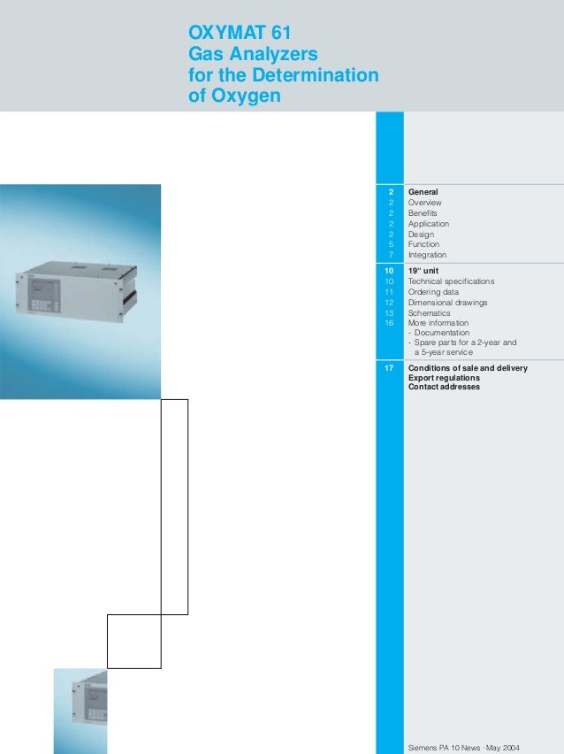 OXYMAT 61 Gas Analyzers for the Determination of Oxygen  2 2 2 2 2 5 7  General Overview Benefits Application Design Funct...
