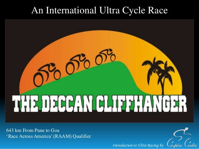 Introduction to Ultra Racing by An International Ultra Cycle Race 643 km From Pune to Goa 'Race Across America' (RAAM) Qua...