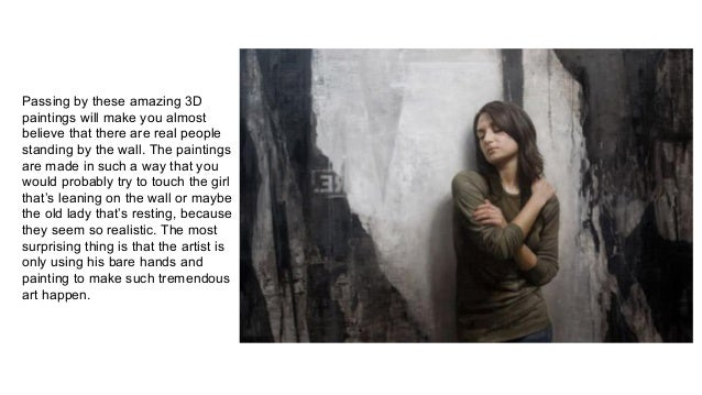 Ultra realistic paintings on the wall Slide 2